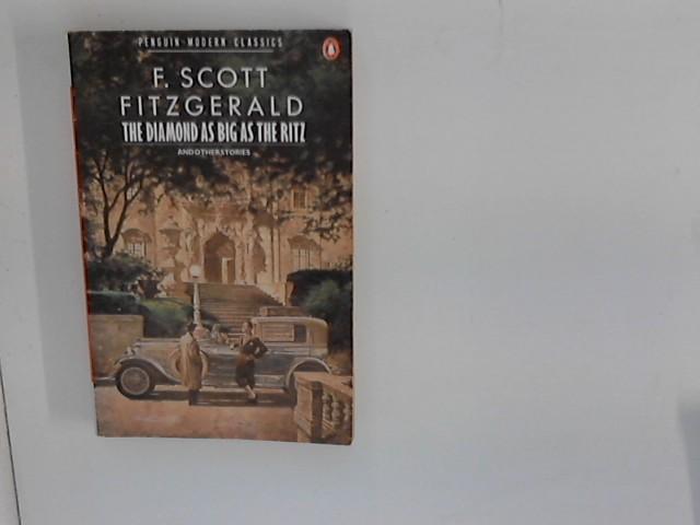 Diamond as Big as the Ritz and: Fitzgerald, F. Scott: