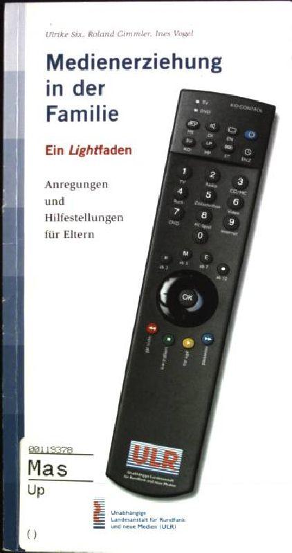 Medienerziehung in der Familie - ein Lightfaden;: Gimmler, Roland, Ulrike