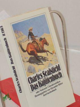 Das Kajütenbuch oder Nationale Charakteristiken / Charles: Sealsfield, Charles