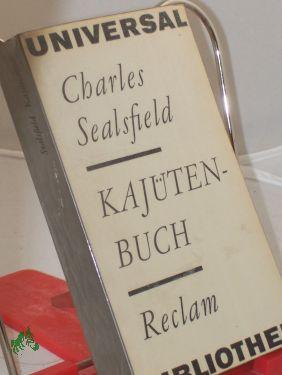 Kajütenbuch oder nationale Charakteristiken / Charles Sealsfield: Sealsfield, Charles