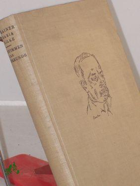 Rainer Maria Rilke : Stimmen d. Freunde: Buchheit, Gert