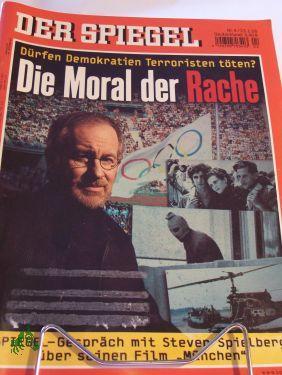 Die Moral der Rache: DER SPIEGEL 4/2006