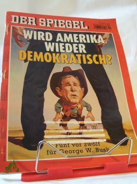 Wird Amerika wieder demokratisch: DER SPIEGEL 10/2004