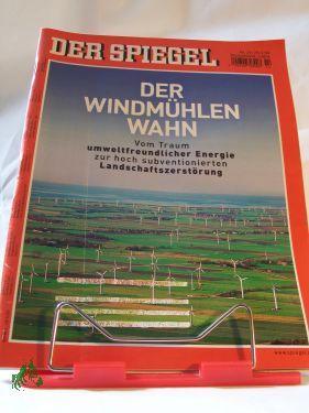 Der Windmühlenwahn: DER SPIEGEL 14/2004
