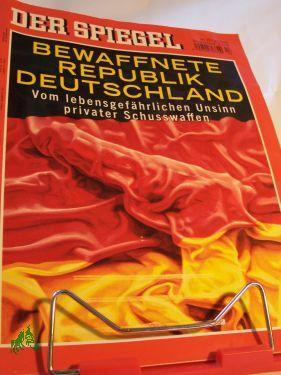 Bewaffnete Republik Deutschland, Vom lebensgefährlichen Unsinn privater: DER SPIEGEL 13/2009