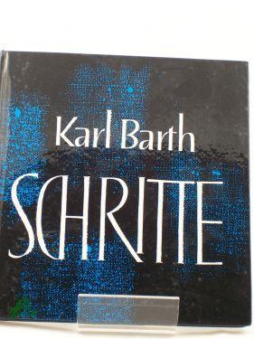 Schritte : Eine Ausw. / Karl Barth.: Barth, Karl,