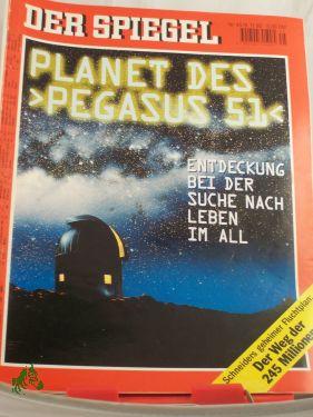 45/1995, Planet des Pegasus 51: DER SPIEGEL