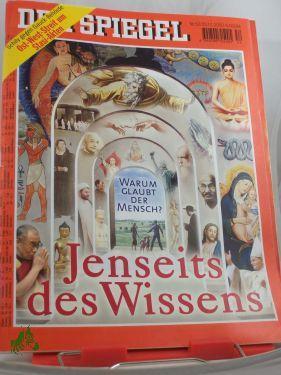 52/2000, Jenseits des Wissens: DER SPIEGEL
