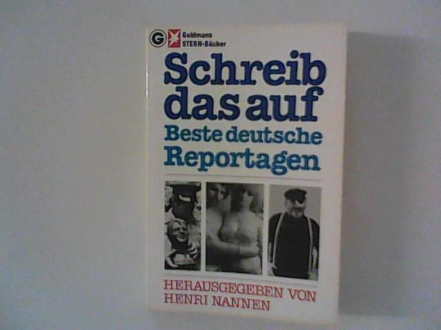 Schreib das auf: Nannen, Henri (Hrsg.):