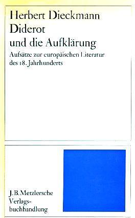 Diderot und die Aufklärung : Aufsätze zur: Dieckmann, Herbert: