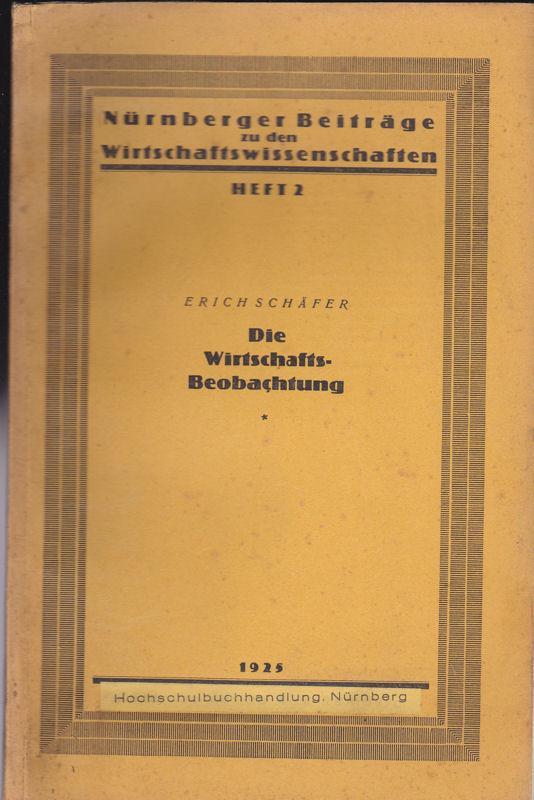 Die Wirtschaftsbeobachtung: Schäfer, Erich