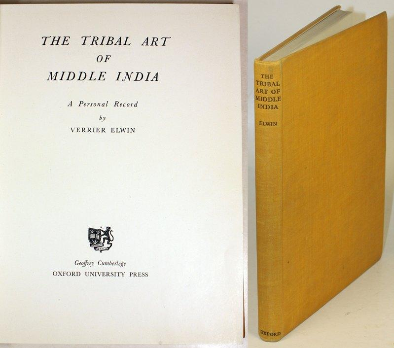 Th Tribal Art of Middle India. A: Elwin, Verrier