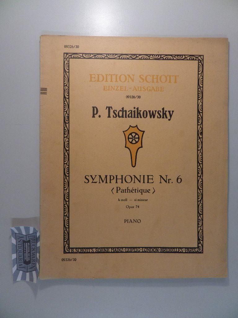 Symphonie No. 6 (Pathetique). H-Moll - si: Tschaikowski, Peter: