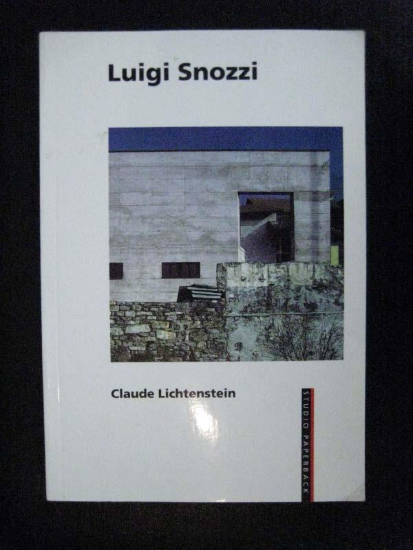 Luigi Snozzi.: Snozzi, Luigi. Lichtenstein,