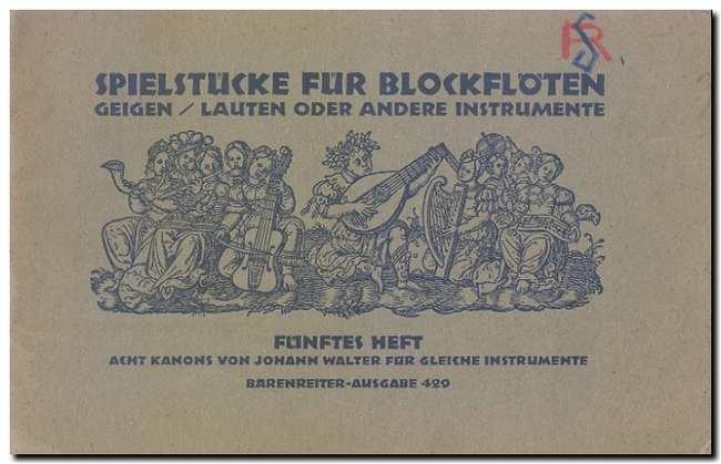 Spielstucke fur Blockfloten Funftes Heft: Walter, Johann