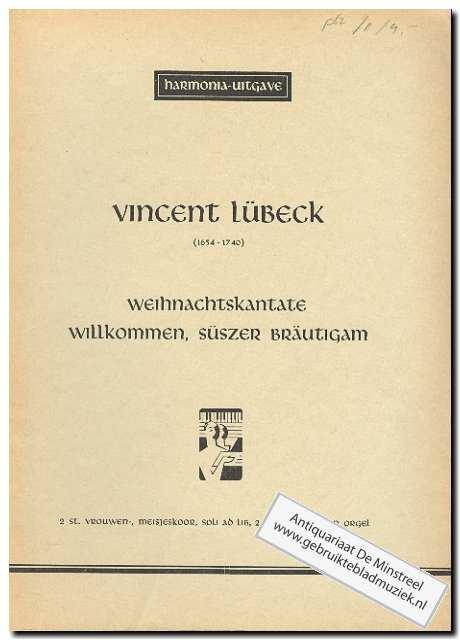 Weihnachtskantate Willkommen suszer Vrautigam: Lubeck, V