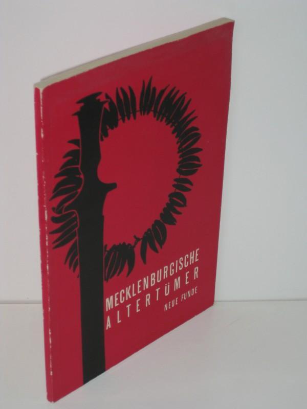 Mecklenburgische Altertümer Neue Funde: Ewald Schuldt