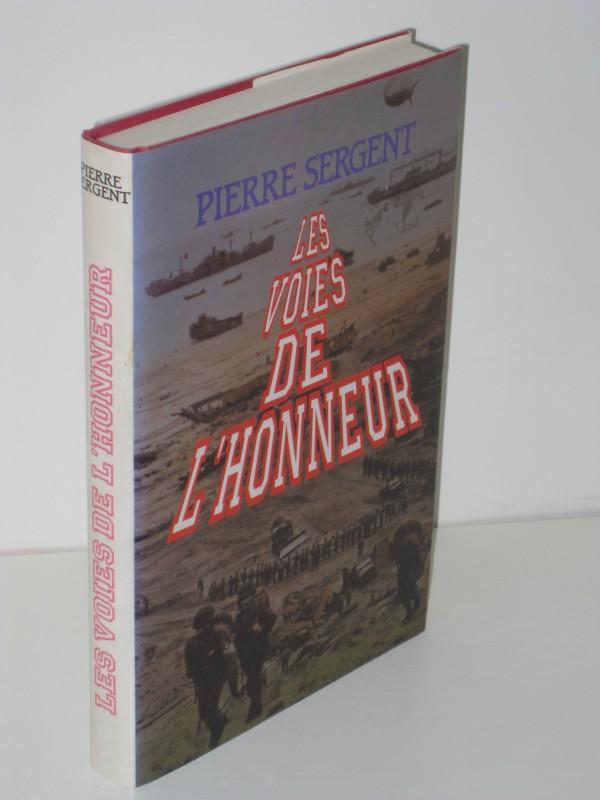 Les Voies de L'honneur: Pierre Sergent
