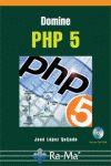 DOMINE PHP 5. INCLUYE CD-ROM - LOPEZ QUIJADO, JOSE