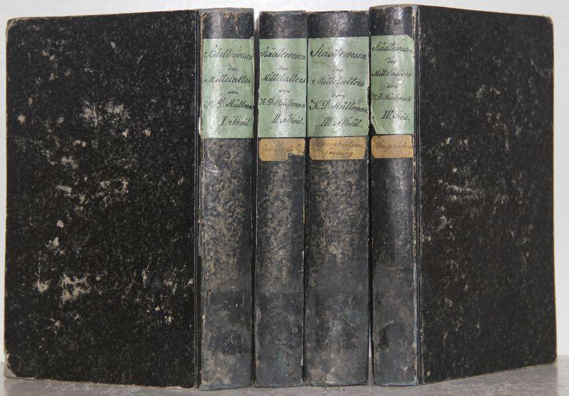 Staedtewesen des Mittelalters. 4 Bände (komplett). 1.Theil: Hüllmann, Karl Dietrich: