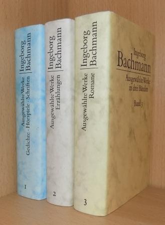 Ausgewählte Werke in drei Bänden - Gedichte, Hörspiele, Schriften, Erzählungen und Romane. - Bachmann, Ingeborg