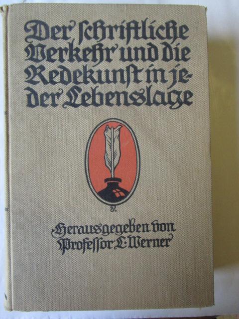 Der schrifliche Verkehr und die Redekunst in: Werner, L.: