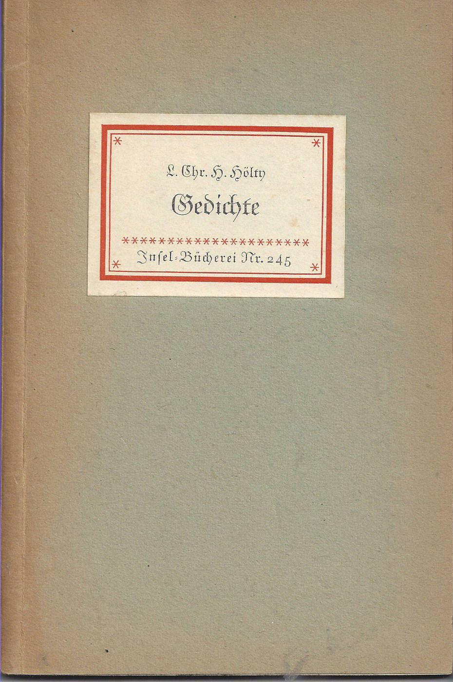 Gedichte.: Hölty, Ludwig Christoph