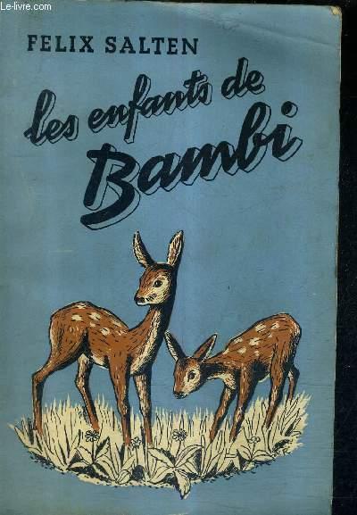 Les Enfants de Bambi / Félix Salten | Salten, Felix (1869-1945)