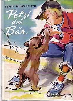 Petzi, der Bär.: Dinglreiter, Senta:
