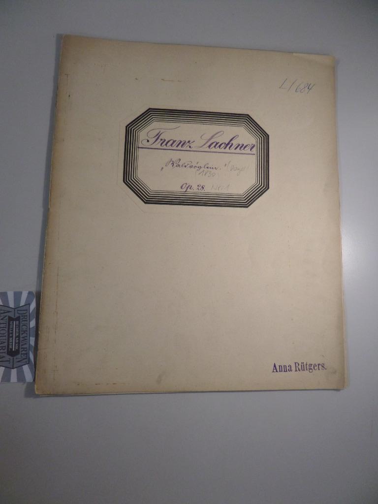 Waldklänge. Gedichte von J. Vogel. No. 1.: Lachner, Franz: