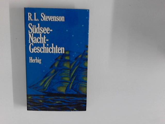 Südsee-Nachtgeschichten; Die Stimminsel; Der Stran von Falesa: Stevenson, Robert Louis: