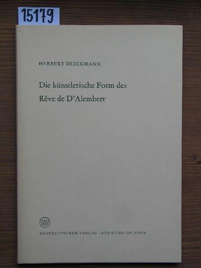 Die künstlerische Form des Reve de D'Alembert.: Dieckmann, Herbert