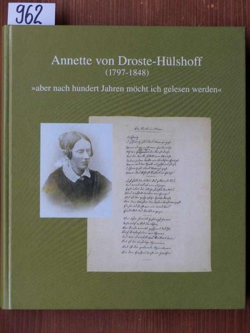 """Annette von Droste-Hülshoff (1797-1848). """"aber nach hundert: Plachta, Bodo (Hrsg.)"""