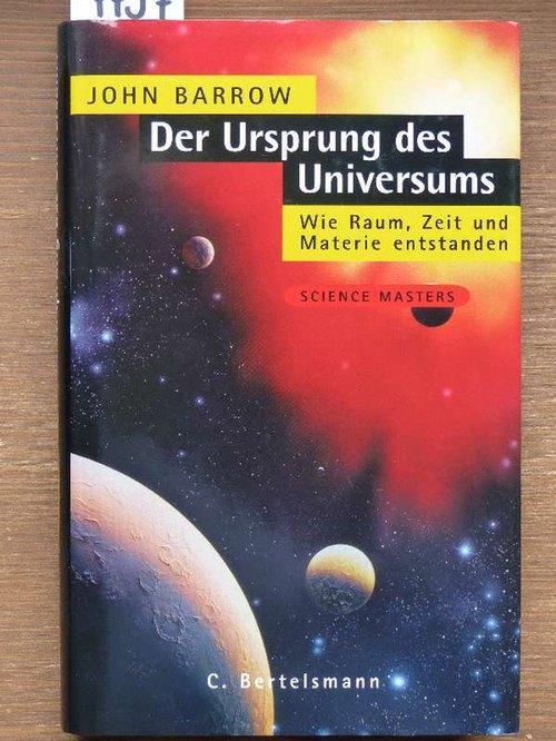Der Ursprung des Universums (The origin of: Barrow, John