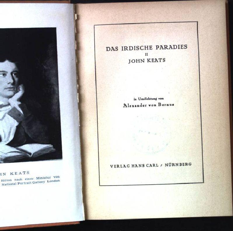Das irdische Paradies II John Keats.: Bernus, Alexander von: