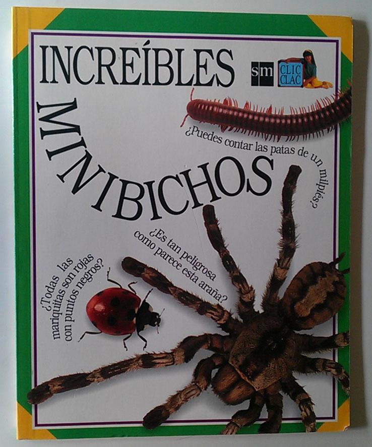 Increíbles Minibichos CIC CLAC - Equipo Editorial