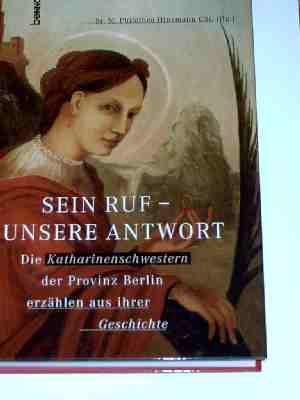 Sein Ruf - unsere Antwort, Die Katharinenschwestern: Hinzmann Sr. M.
