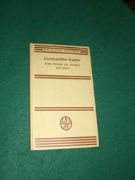 Germanische Kunde<. Frühe Berichte der Griechen und: Roth, Hermann: