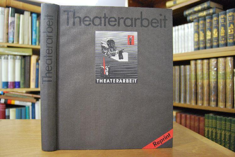 Theaterarbeit. 6 Aufführungen des Berliner Ensembles.: Weigel, Helene [Hrsg.]: