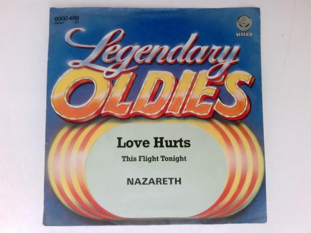 "Love Hurts - 7"" single/Vinyl This Flight: Nazareth:"
