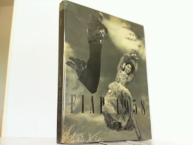 Annuaire, Year-Book Jahrbuch 1958. Federation Internationale de: FIAP: