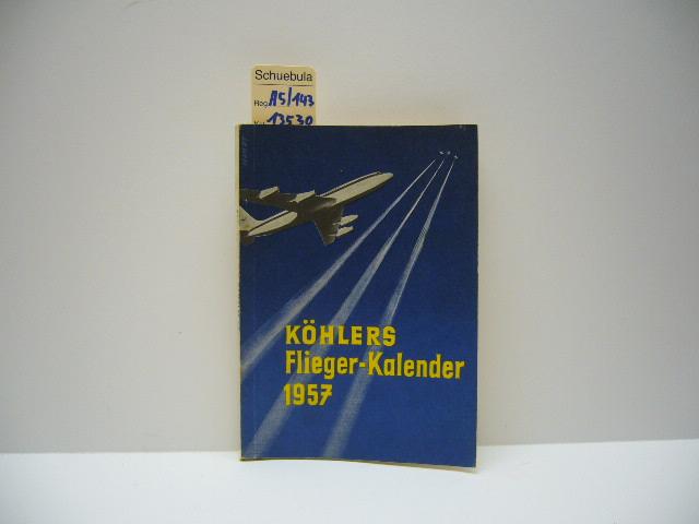 Köhlers Flieger-Kalender 1957: Karlheinz Kens: