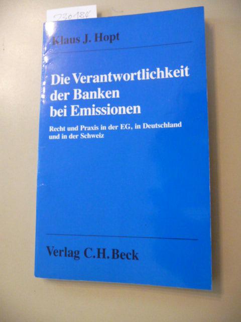Die Verantwortlichkeit der Banken bei Emissionen : Hopt, Klaus J.