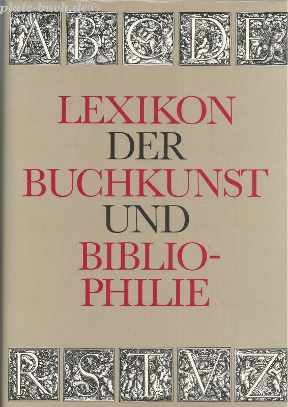 Lexikon der Buchkunst und Bibliophilie.: Walther, Karl Klaus.: