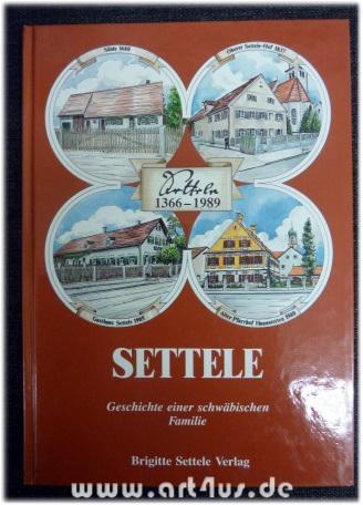 Settele : Geschichte einer schwäbischen Familie.: Buchner, Herbert, Ludwig