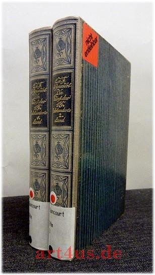 Die Kunst des achtzehnten Jahrhunderts : 2: Goncourt, E. u.