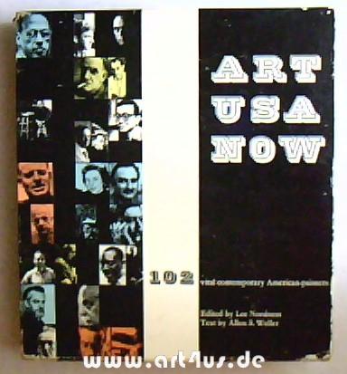 Art USA now : 102 vital contemporary: Nordness, Lee [Hrsg]