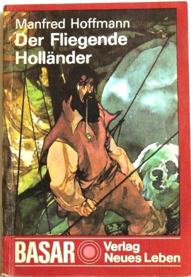 Der Fliegende Holländer: Hoffmann, Manfred