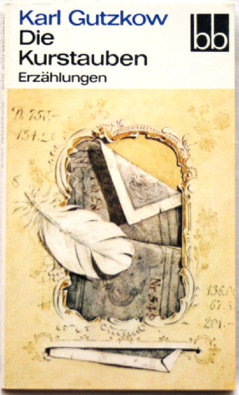 Die Kurstauben Erzählungen: Gutzkow, Karl