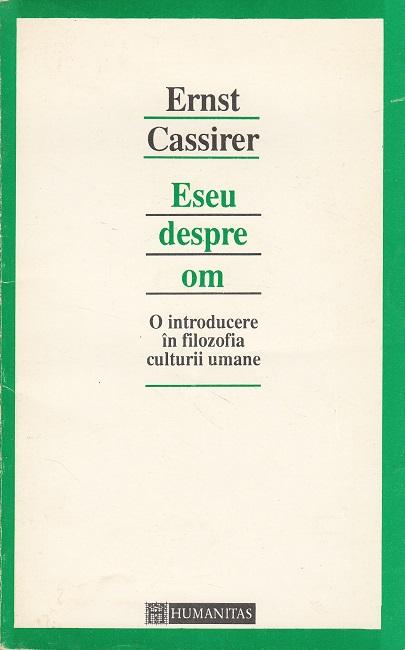 Eseu despre om - O introducere in: Cassirer, Ernst: